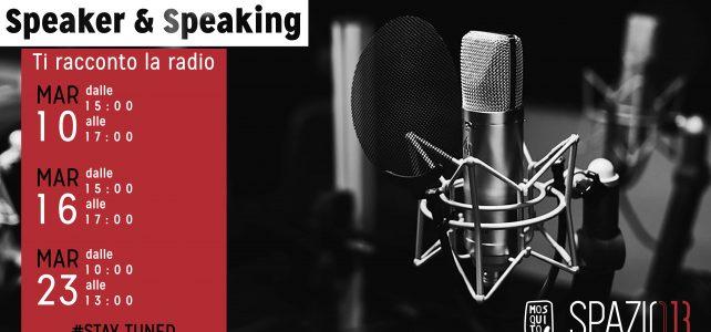 Speaker and Speaking. Corso di Radio a Bari