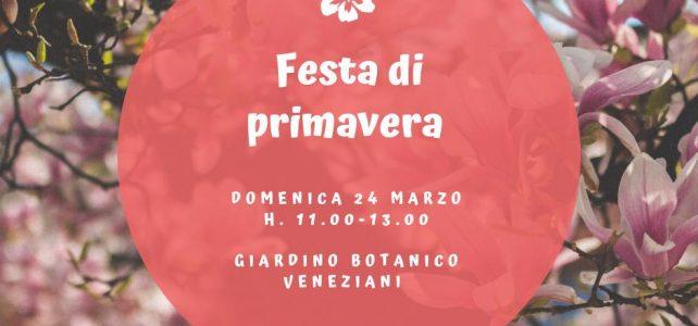 Festa di Primavera al Giardino Botanico Veneziani – II Edizione